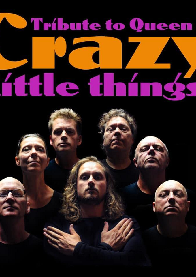 Crazy Little Things (Queen Tribute)