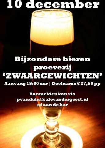 Café van der Geest Bijzondere Bieren Proeverij: 'Zwaargewichten'