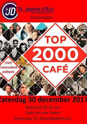 Café van der Geest Coverorkest Jeanne: Top2000 café Live!